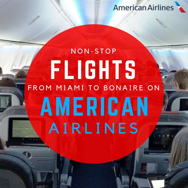 Non Stop Flights From Miami To Bonaire On American Airlines