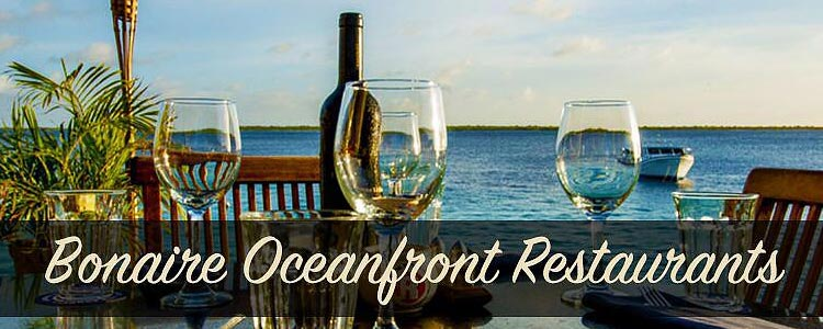 Oceanfront Dining on Bonaire
